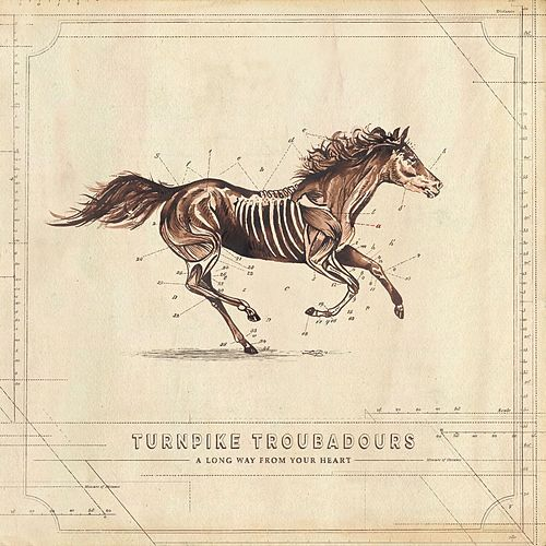 A Long Way from Your Heart by Turnpike Troubadours