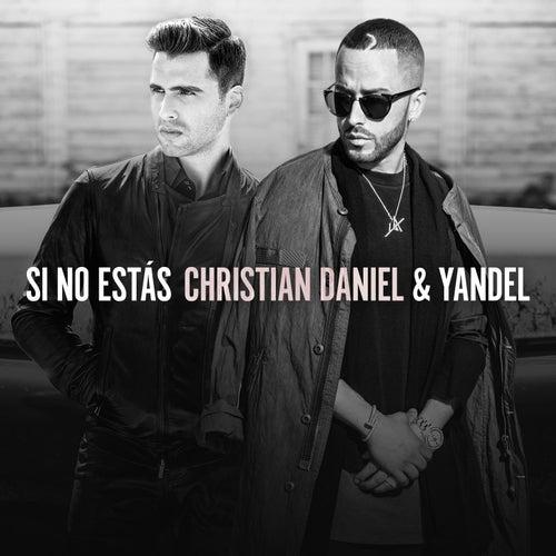 Si No Estás de Christian Daniel
