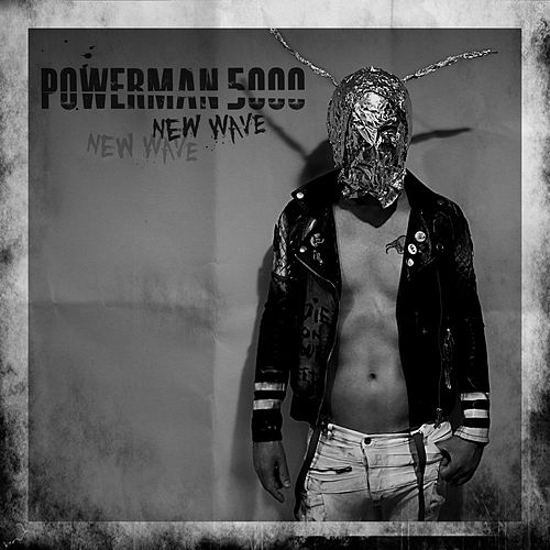 New Wave by Powerman 5000