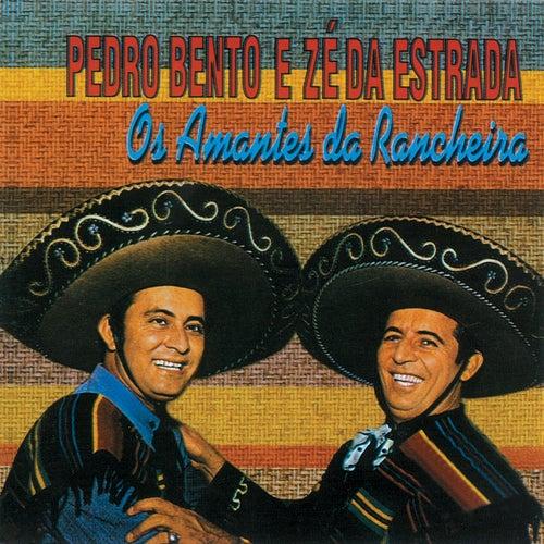 Os Amantes Da Rancheira von Pedro Bento e Ze da Estrada