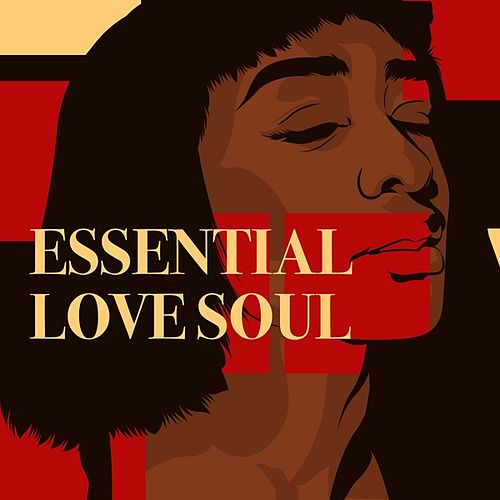 Essential Love Soul by Various Artists