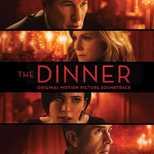 The Dinner (Original Motion Picture Soundtrack) von Various Artists