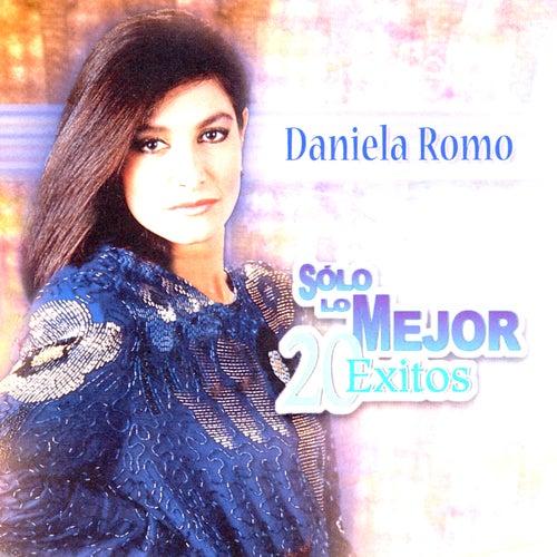 Solo Lo Mejor: 20 Exitos de Daniela Romo