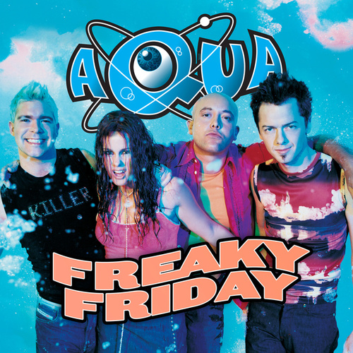 Freaky Friday de Aqua