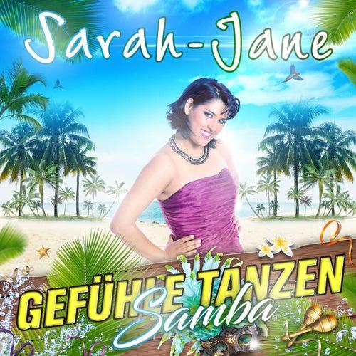 Gefühle tanzen Samba by Sarah Jane