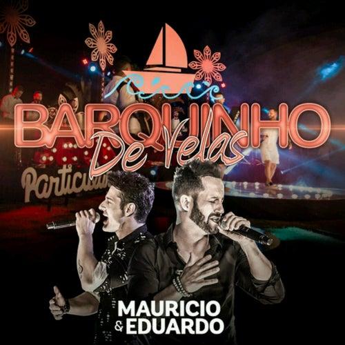 Barquinho de Velas (Live) von Maurício & Eduardo