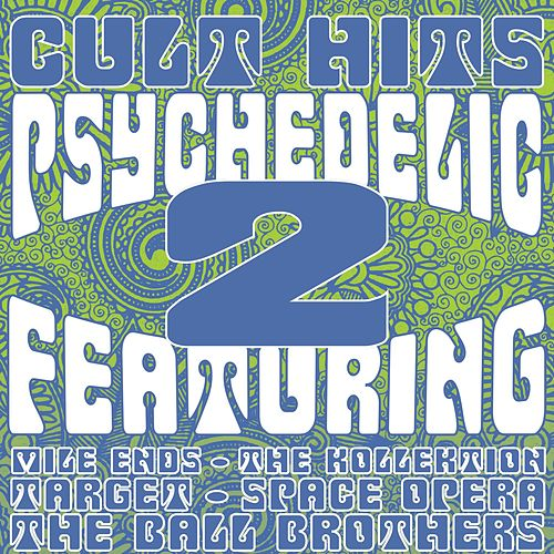 Cult Hits: Psychedelic, Vol. 2 von Various Artists