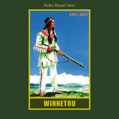 Winnetou I - Karl Mays Gesammelte Werke, Band 7 (Ungekürzte Lesung) von Karl May