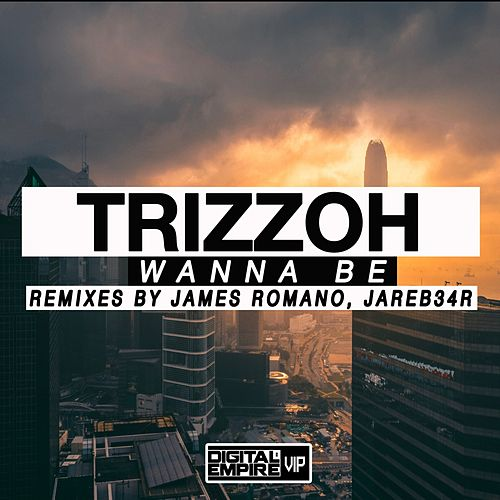 Wanna Be by Trizzoh