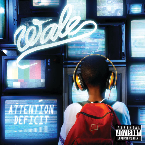 Attention Deficit (Explicit Version) de Wale