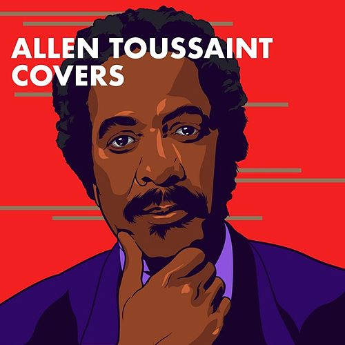 Allen Toussaint Covers de Various Artists
