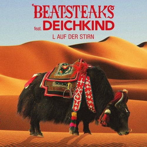 L auf der Stirn (feat. Deichkind) de Beatsteaks