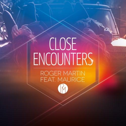 Close Encounters von Roger Martin
