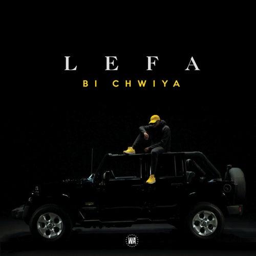 Bi Chwiya by Lefa