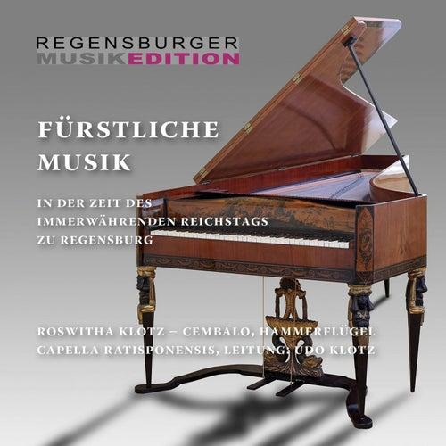 Fürstliche Musik in der Zeit des Immerwährenden Reichstags zu Regensburg by Various Artists