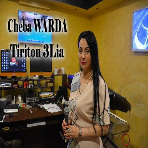 Tiritou 3Lia by Cheba Warda