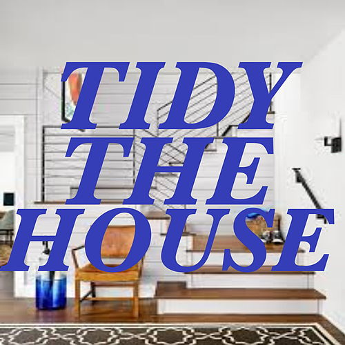 Tidy The House by Various Artists