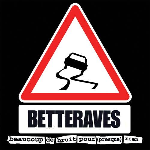 Beaucoup de bruit pour (presque) rien… (Remastered 2017) de Les Betteraves