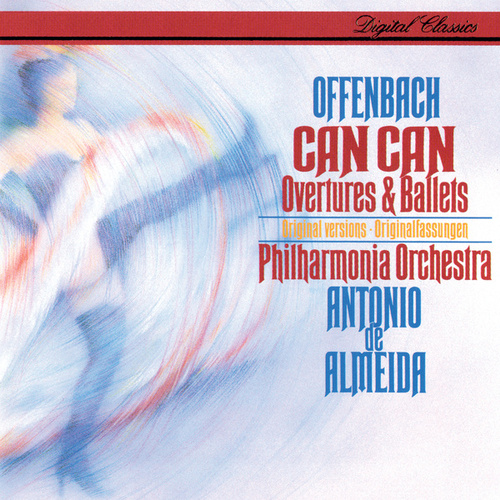 Offenbach: Can Can - Overtures & Ballets by Antonio de Almeida