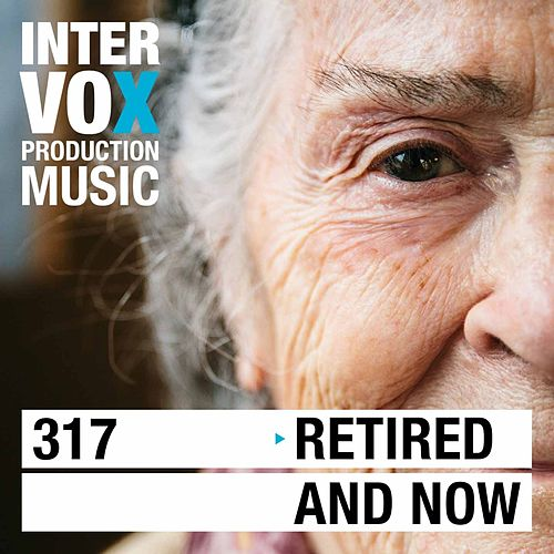 Retired And Now by Various Artists