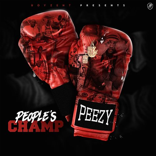 People's Champ de Peezy