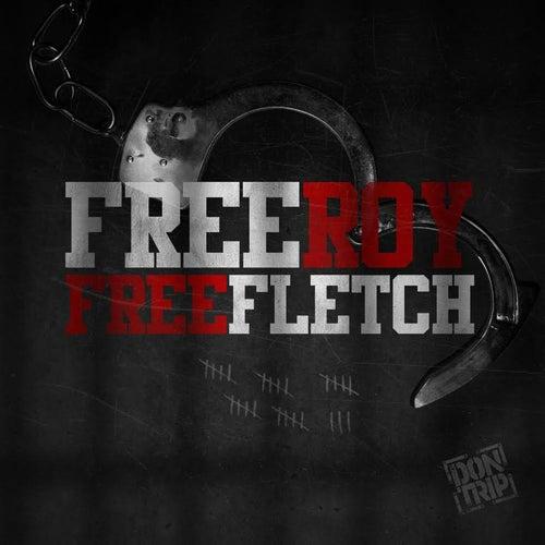 Free Roy, Free Fletch de Don Trip