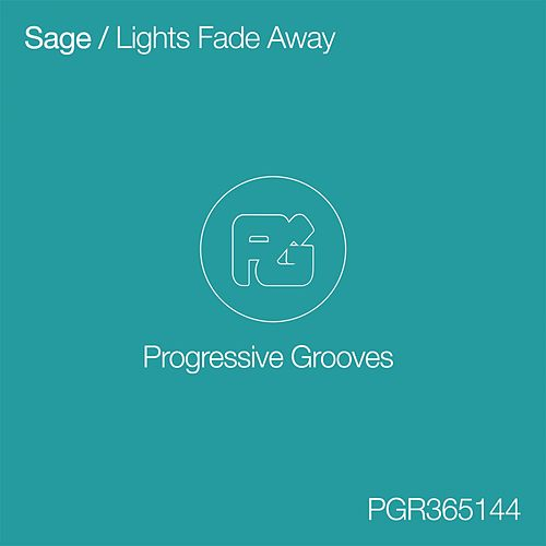 Lights Fade Away de Sage