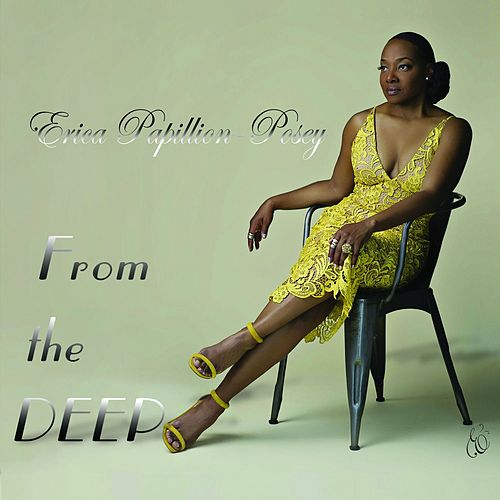 From the Deep by Erica Papillion-Posey
