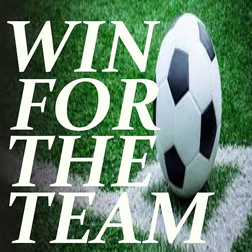 Win For The Team by Various Artists