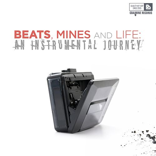 Beats, Mines and Life: An Instrumental Journey de Various Artists
