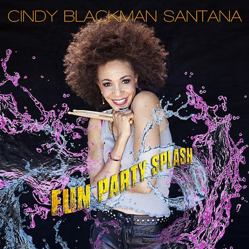 Fun Party Splash by Cindy Blackman Santana