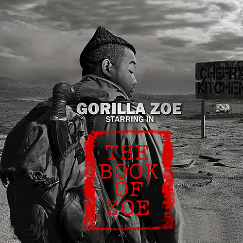 The Book of Zoe de Gorilla Zoe