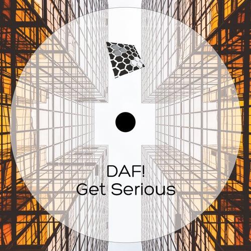 Get Serious - Single de D.A.F.
