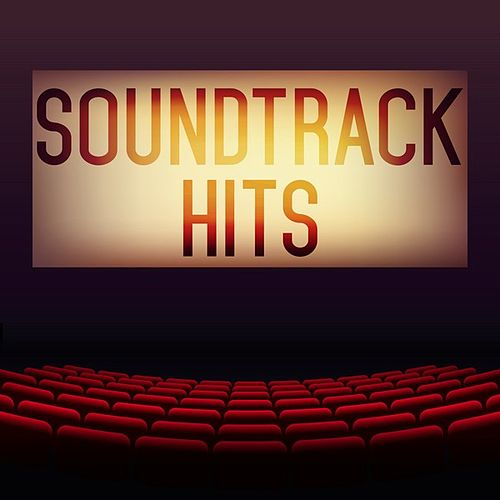 Soundtrack Hits by Various Artists