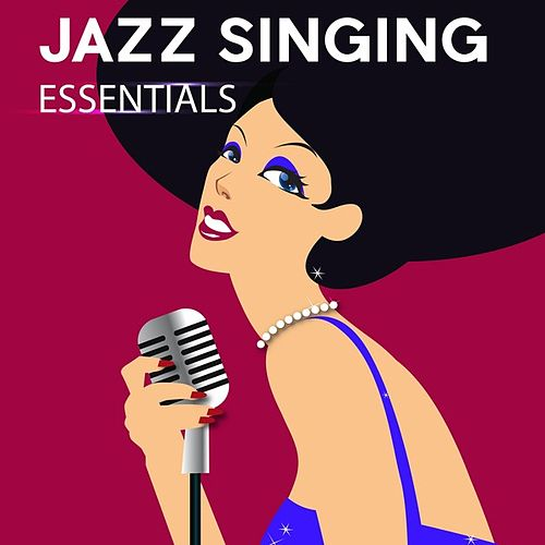 Jazz Singing Essentials de Various Artists