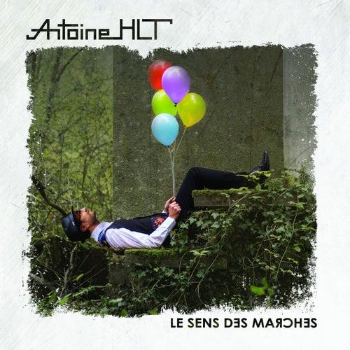 Le sens des marches by Antoine HLT