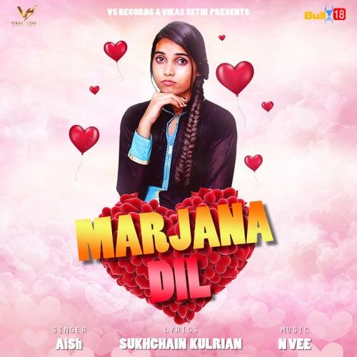 Marjana Dil by Aish