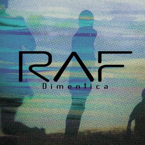 Dimentica by Raf