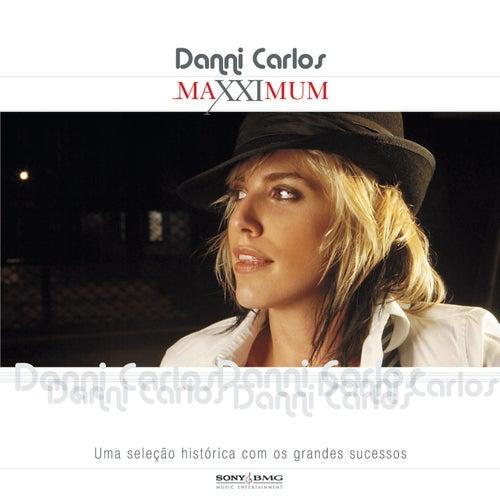 Maxximum - Danni Carlos de Danni Carlos