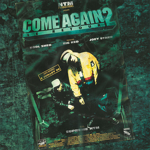 Come Again (Remix) de Suprême NTM