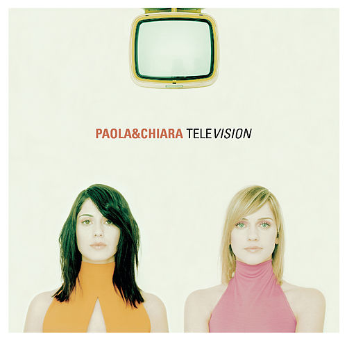 Television by Paola & Chiara