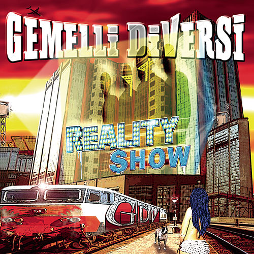 Reality Show by Gemelli Diversi