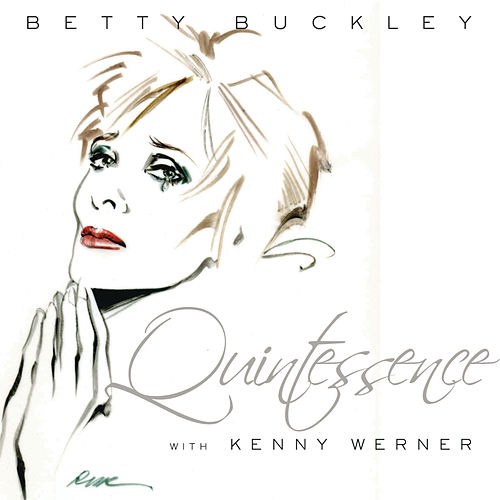 Quintessence by Betty Buckley