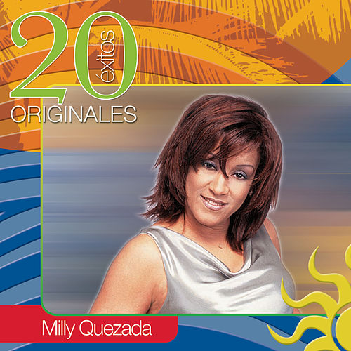 20 Exitos Originales de Milly Quezada