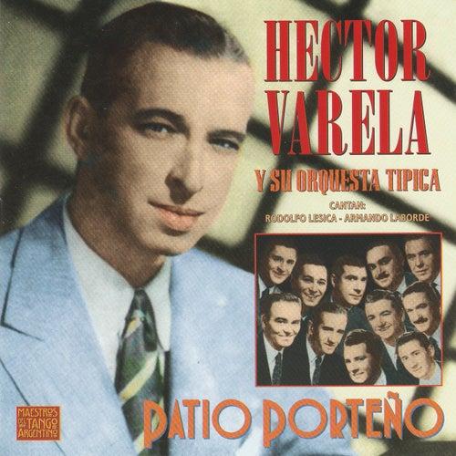 El Patio Porteño von Hector Varela