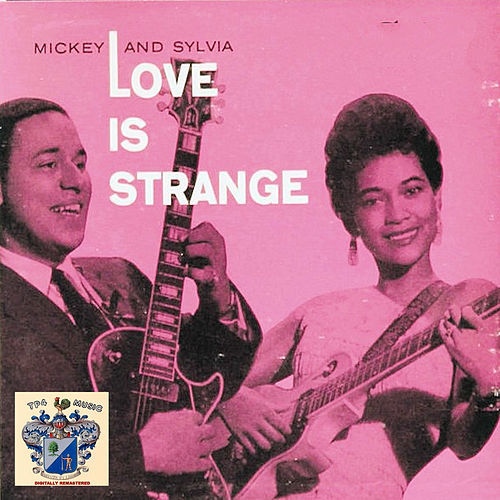 Love Is Strange de Mickey and Sylvia