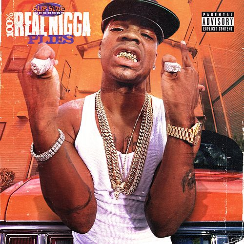 100% Real Nigga by Plies