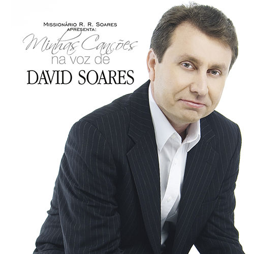 Minhas Canções na Voz de David Soares de David Soares