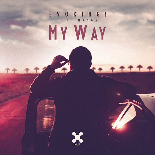 My Way by Evokings