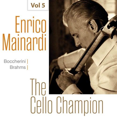 Enrico Mainardi - The Cello Champion, Vol. 5 de Enrico Mainardi